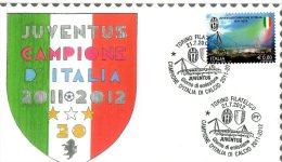 [DC9405] BUSTA CON ANNULLO - JUVENTUS CAMPIONE D´ITALIA 2011-2012 - ERINNO FILATELICA - A. GORRAINI - Club Mitici