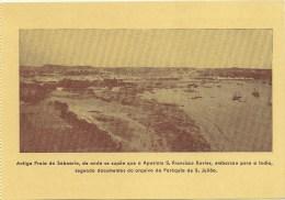 Antiga Praia Da Saboaria, De Onde Se Supõe Que O Apostolo S. Francisco Xavier, Embarcou Para A Índia, Segundo Documentos - Setúbal