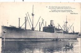 En Dépit Des Sous Marins Boches Nos Bateaux Restent Les Maitres Des Mer -  écrite TTB - War 1914-18