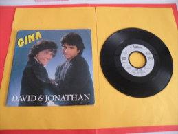 David & Jonathan, Gina - 1987 - Voir Photos,disque Vinyle - 2 € Le Vinyle 45 T - Dance, Techno & House