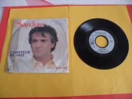 Sardou , Chanteur De Jazz - 1985 - Voir Photos,disque Vinyle - 2 € Le Vinyle 45 T - Other - French Music