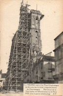 37 TOURS La Tour Charlemagne Etat Actuel Avec Le Grand Echaffaudage 1928 - Tours