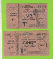 RATIONNEMENT- 2 Tickets D´approvisionnement De Pâtes Alimentaires De 1 & 5kg. - Historische Dokumente