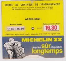 Disque De Controle   De Stationnement    MICHELIN ZX - Pubblicitari