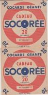 """LOT DE 2 COCARDES GEANTES """" SOCOREE """"   CADEAU PUBLICITAIRE DE CHICOREE 9 LOTS DISPONIBLES ACHAT IMMEDIAT - Publicités"""