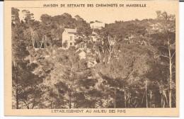 MAISON DE RETRAITE DES CHEMINOTS DE MARSEILLE - L´Etablissement  Au Milieu Des Pins - Frankreich