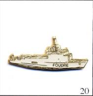 Pin´s - Armée - Marine Nationale - Frégate Foudre. Estampillé GF Groupe Fia. EGF. T411-20A - Militari