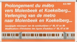 METRO DE BRUXELLES - PROLONGEMENT VERS MOLENBEEK & KOEKELBERG - STATIONS  COMTE DE FLANDRE - ETANGS NOIRS - BEEKKANT. - Transportation