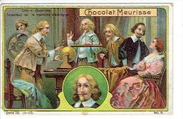 Chromo Chocolat MEURISSE Série III-8 - Otto  V. GUERICKE Inventeur De La Machine électrique - Autres