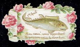 """Chromo Découpi Jolie Petite Carte 1er Avril """"Mon Ceur Vous Appartient, Ce Poisson Vous Le Dira Bien"""" - Roses - Découpis"""