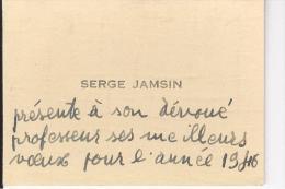 Carte De Visite Autographe Avec Voeux De Nouvel An Serge Jamsin 1946 - Cartes De Visite
