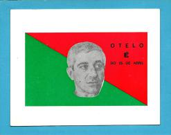 OTELO É Do 25 De ABRIL - Autocolante Sticker Política - Size: ( 128 X 95 ) Mm - PORTUGAL - Autocollants