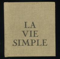 La Vie Simple Jean Riviere Edition Robert Morel 1970 - Livres, BD, Revues