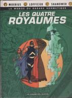 LES QUATRE ROYAUMES  - PREMIERE EDITION NOVEMBRE 1990  - LES HUMANOIDES ASSOCIES - MOEBIUS, LOFFICIER, SHANOVER - A VOIR - Moebius