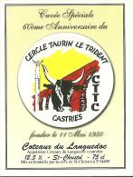 34 CASTRIES ETIQUETTE CERCLE TAURIN LE TRIDENT TAUREAU TRIDENT VIN COTEAUX DU LANGUEDOC COCARDE CAMARGUE - Taureaux