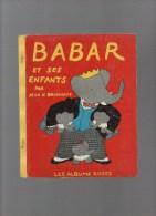 LES ALBUMS ROSES ,Babar Et Ses Enfants  Par J&L DE BRUNHOFF - Hachette