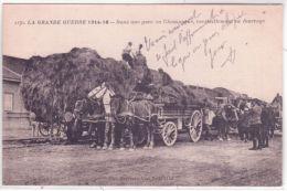 1170- WWI - Dans Une Gare En Champagne,ravitaillement En Fourrage -ed. Phot-Express -Baudinière - Spannen