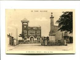 CP  BLAYE LES MINES (81) Hotel De Ville - Blave Les Mines