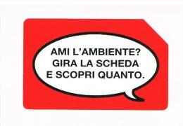 TELECOM ITALIA - AMI L'AMBIENTE? GIRA LA SCHEDA ..........DA 3 EURO SCAD. 31.12.2013 - USATA - Italia
