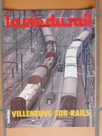 La Vie Du Rail  Villeneuve Sur Rails 1982  RATP    Tramway Hippomobile Disney-Land Los Angeles - Trains