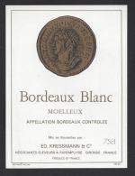 Etiquette De Vin Bordeaux Blanc - Thème Numismatique - Ed. Kressmann à Parempuyre  (33) - Monete