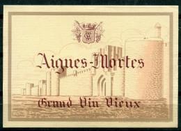 AIGUES-MORTES - Grand Vin Vieux (Années 30) - Etiquettes