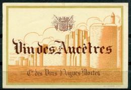 Vins Des Ancètres - Cie Des Vins D'Aigues-Mortes  (Imp. Thierry Nimes) (Années 30) - Etiquettes