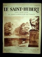 SAINT HUBERT #11 Chasse Jagd Hunt Gibier Oiseau France Ornithologie Chien Braque OBERTHUR Couv Dessin De PORET Nov 1934 - Chasse/Pêche