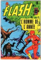 N° 1 FLASH 1970 L' Homme De L' Année Edition Originale AREDIT 1970 ECLAIR COMICS - Flash