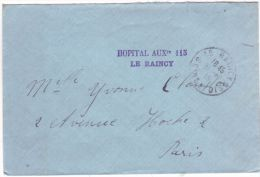 """1916- Enveloppe En F M - """" HOPITAL AUXre 115 / LE RAINCY  ( Seine St Denis )  Pour Paris - Guerre De 1914-18"""