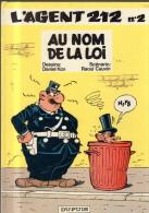 N° 2 L' AGENT 212 Au Nom De La Loi Février 1991 Kox Cauvin And Editions Dupuis - Agent 212, L'