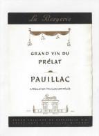 Etiquette De Vin  -  La Bergerie (Mouton Rothschild)  -  Vin Du Prélat  -  Pauillac  -  ND Année 70 - Bordeaux