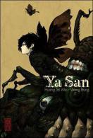 Ya San - Huang Jia Wei Et Wang Bang - Editions Kana - Mangas