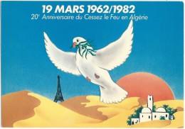 19 Mars 1962/1982 20e Anniversaire Du Cessez Le Feu En Algérie Colombe De La Paix - Evènements