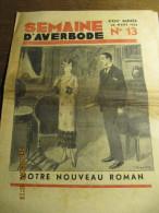 LA SEMAINE D'AVERBODE  XXIIIe Année  N° 13 - 26 Mars 1933 Beauraing Et La Libre Pensée Belge - Journaux - Quotidiens