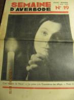 LA SEMAINE D'AVERBODE  XXIIIe Année  N° 19 - 7 Mai 1933 La Hollande Industrielle Et Pittoresque - Journaux - Quotidiens
