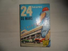 24 HEURES DU MANS / PAUL MASSONNET ET FRANCOIS CAVANNA 1963 / FORMAT POCHE - Livres