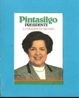 PINTASILGO  PRESIDENTE - A Coragem Da Decisão - Autocolante Sticker Política - PORTUGAL - Stickers