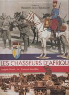 LES CHASSEURS D AFRIQUE CAVALERIE COLONIE HISTORIQUE COMBAT UNIFORME INSIGNE - Français