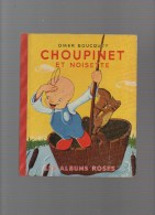 LES ALBUMS ROSES ,Chipounet Et Noisette Par OMER BOUCQUEY - Hachette