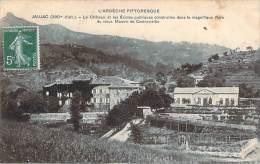 07 - Jaujac - Le Château Et Les Ecoles Publiques Construites Dans Le Magnifique Parc Du Vieux Manoir De Castrevieille - Autres Communes