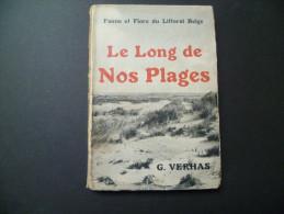 G. Verhas. Le Long De Nos Plages; Faune Et Flore Du Littoral Belge. 20 Planches - Belgien