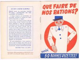 WWII, Que Faire De Nos Rations ? 50 Bonnes Recettes - Livret Offert Par Delhaize Frères ´Le Lion´ - 24 Pages - 3 Scans - 1939-45