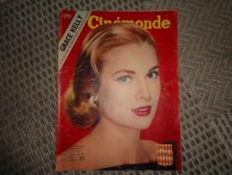 CINE MONDE  GRACE KELLY / LUIS MARIANO  N° 1130   AVRIL 1956 VOIR PHOTOS - Cinema