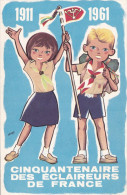 CINQUANTENAIRE DES ECLAIREURS DE FRANCE 1911  1961 (DIL117) - Scouting