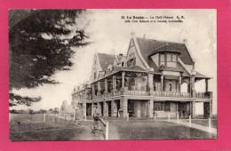 44 LOIRE-ATLANTIQUE LA BAULE, Le Golf-House, Animée, 1933, (A. Bruel, Angers) - La Baule-Escoublac