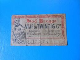 Belgique Belgium Brugge 1ère Guerre Mondiale  , 25 Centimes 1-6-1915 - [ 3] Ocupaciones Alemanas En Bélgica