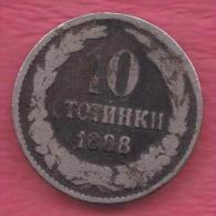 F5007 / - 10 Stotinki - 1888 - Bulgaria Bulgarie Bulgarien Bulgarije - Coins Monnaies Munzen - Bulgaria