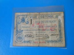 Belgique Belgium Ostende 1ère Guerre Mondiale  , 1 Franc 1915 - [ 3] Ocupaciones Alemanas En Bélgica