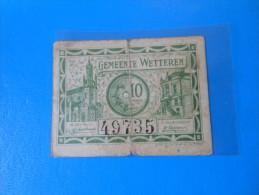Belgique Belgium Wetteren 1ère Guerre Mondiale  , 10 Centimes 1918 - [ 3] Ocupaciones Alemanas En Bélgica